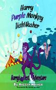 Harry Purple Monkey Dishwasher: Harry's First Adventure
