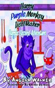 Harry Purple Monkey Dishwasher: Harry's Second Adventure