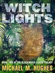 Witch Lights: Book Two of the Blackwater Lights Trilogy
