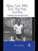 Blues, Funk, Rhythm and Blues, Soul, Hip Hop, and Rap