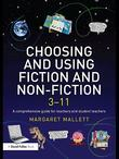 Choosing and Using Fiction and Non-Fiction 3-11