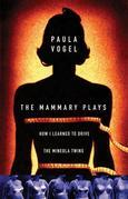 The Mammary Plays: Two Plays