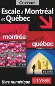 Escale à Montréal et Québec