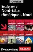 Escales dans le Nord-Est de l'Amérique du Nord
