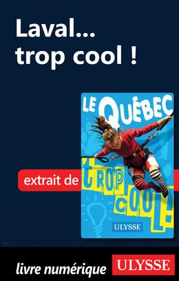 Laval... trop cool !