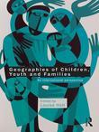 Geographies of Children, Youth and Families