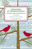 Christmas at Thompson Hall: And Other Christmas Stories