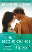 Jeannie Moon - The Second Chance Hero: A Forever Love Story