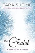 The Chalet: The Submissive Series
