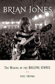 Brian Jones: The Making of the Rolling Stones