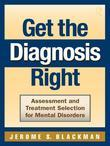 Get the Diagnosis Right!