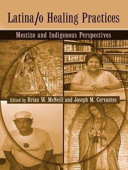 Latina/O Healing Practices