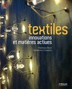 Textiles, innovations et matières actives