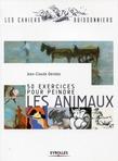 50 exercices pour peindre les animaux
