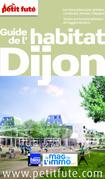Habitat Dijon 2015 Petit Futé (avec cartes, photos + avis des lecteurs)