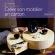 Créer son mobilier en carton - Volume 2