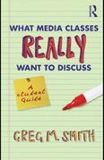 What Media Classes Really Want to Discuss