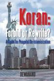 Koran: Forbid or Rewrite? a Guide for Peaceful de-Islamicization