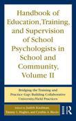 Handbook of Education, Training and Supervision of School Psychologists in School and Community, Volume II