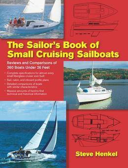 The Sailor's Book of Small Cruising Sailboats