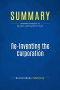 Summary: Re-Inventing The Corporation - John Naisbitt and Patricia Aburdene
