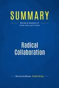 Summary: Radical Collaboration - James Tamm and Ronald Luyet