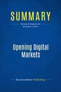 Summary: Opening Digital Markets - Walid Mougayar
