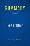 Summary: Now Or Never - Mary Modahl