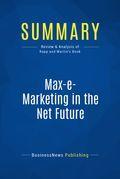 Summary: Max-e-Marketing In The Net Future - Stan Rapp and Chuck Martin