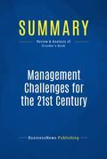 Summary: Management Challenges For The 21st Century - Peter F. Drucker