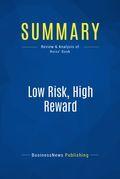 Summary: Low Risk, High Reward - Bob Reiss