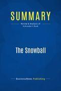 Summary: The Snowball - Alice Schroeder
