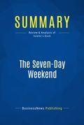 Summary: The Seven-Day Weekend - Ricardo Semler