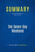 Summary: The Seven-Day Weekend - Ricardo Semler