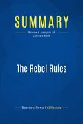 Summary: The Rebel Rules - Chip Conley