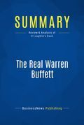 Summary: The Real Warren Buffett - James O'Loughlin