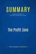 Summary: The Profit Zone - Adrian Slywotzky and David Morrison