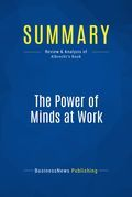 Summary: The Power Of Minds At Work - Karl Albrecht