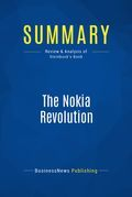 Summary: The Nokia Revolution - Dan Steinbock
