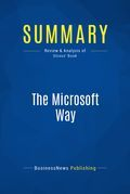 Summary: The Microsoft Way - Randall E. Stross