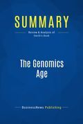 Summary: The Genomics Age - Gina Smith