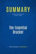 Summary: The Essential Drucker - Peter Drucker
