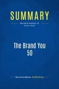 Summary: The Brand You 50 - Tom Peters