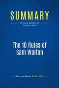 Summary: The 10 Rules Of Sam Walton - Michael Bergdahl
