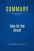 Summary: Take On The Street - Arthur Levitt