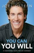 Usted puede, y lo hará: 8 atributos indiscutibles de un ganador