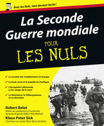 La Seconde Guerre mondiale Pour les Nuls