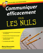 Communiquer efficacement Pour les Nuls