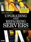 Upgrading and Repairing Servers