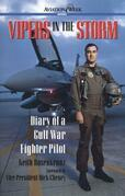 Vipers in the Storm: Diary of a Gulf War Fighter Pilot: Diary of a Gulf War Fighter Pilot